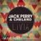 JACK PERRY & CHELERO | Livia